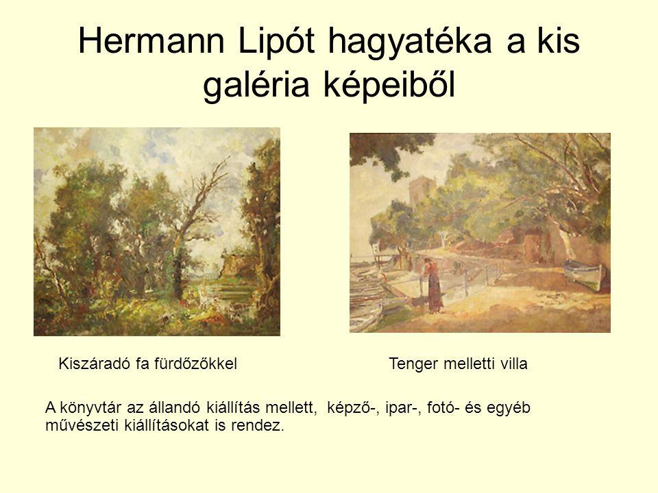 Hermann Lipót hagyatéka a kis galéria képeiből Tenger melletti villaKiszáradó fa fürdőzőkkel A könyvtár az állandó kiállítás mellett, képző-, ipar-, fotó- és egyéb művészeti kiállításokat is rendez.