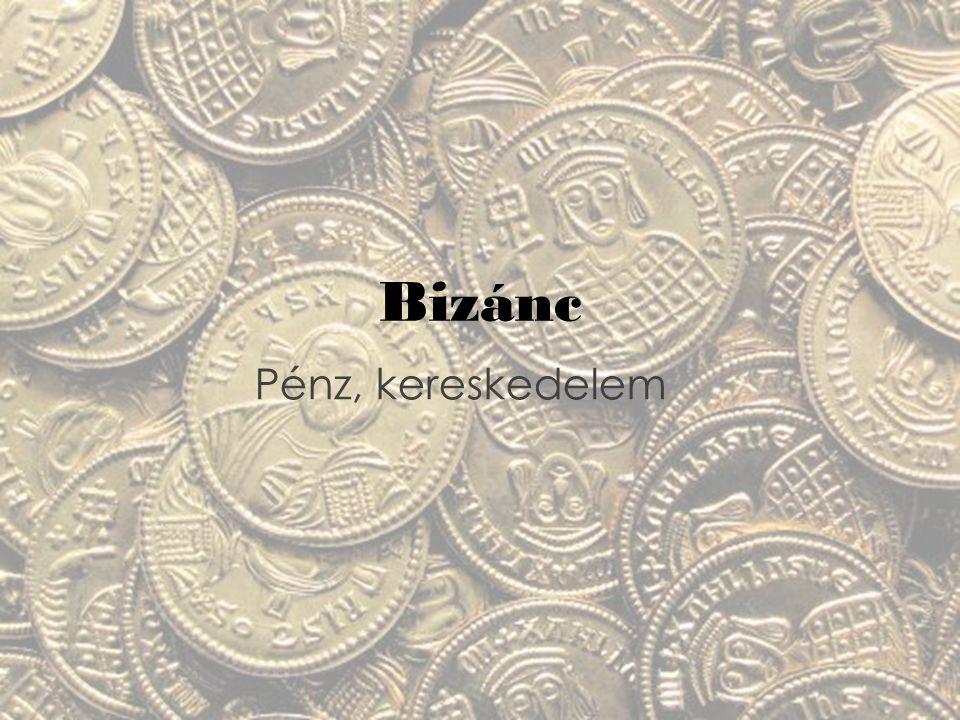 Bizánc Pénz, kereskedelem