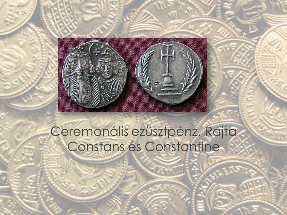 Ceremonális ezüsztpénz. Rajta Constans és Constantine