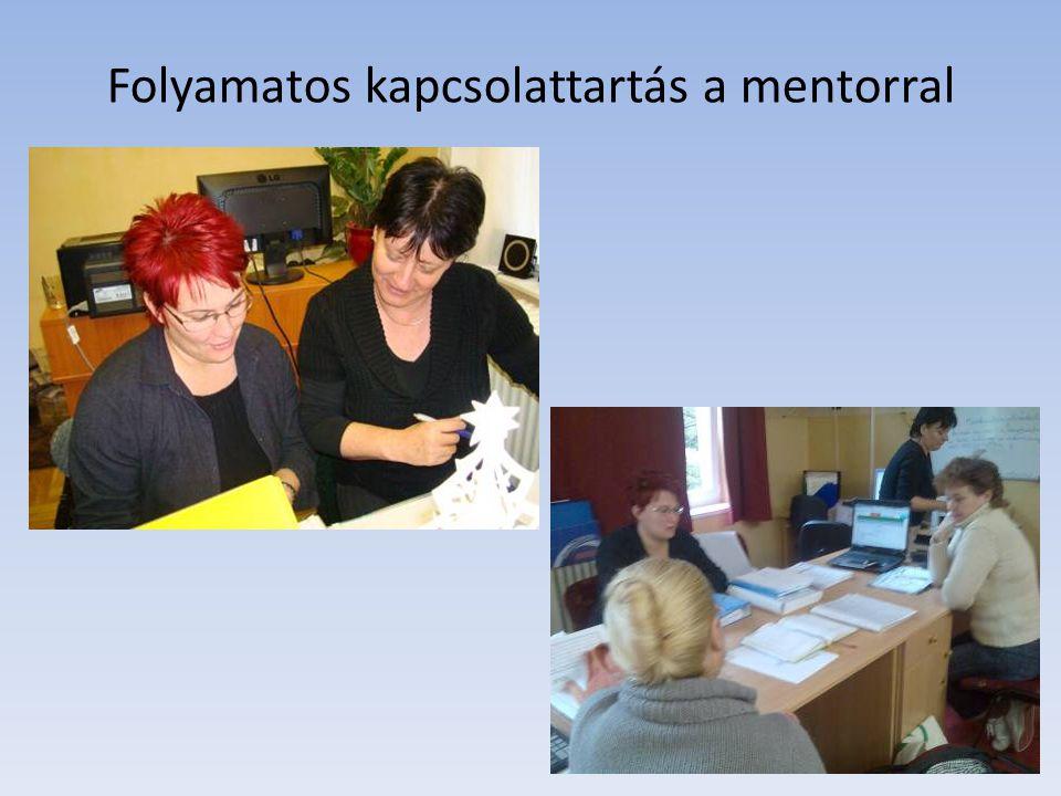 Folyamatos kapcsolattartás a mentorral