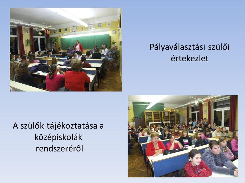 Nagyfokú szülői érdeklődés A középiskolák képviselőinek tájékoztatása az iskolák követelményeiről