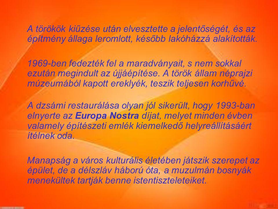 Nézzünk meg egy kis videót a várról: https://www.youtube.com/watch?v=k0EQJ3KfSPg A város nevezetességei: Malkocs bej dzsámija: A török hódoltság alatt, a XVI.