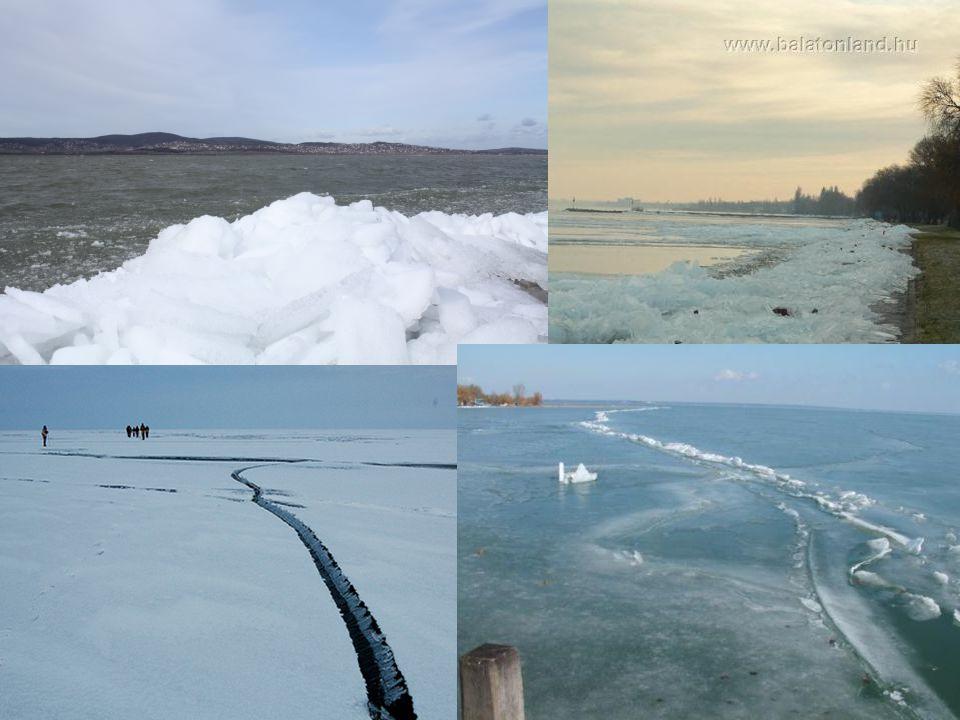 Balaton Túrolás: télen a hőmérséklet emelkedése során a jég megreped, később a hőm.