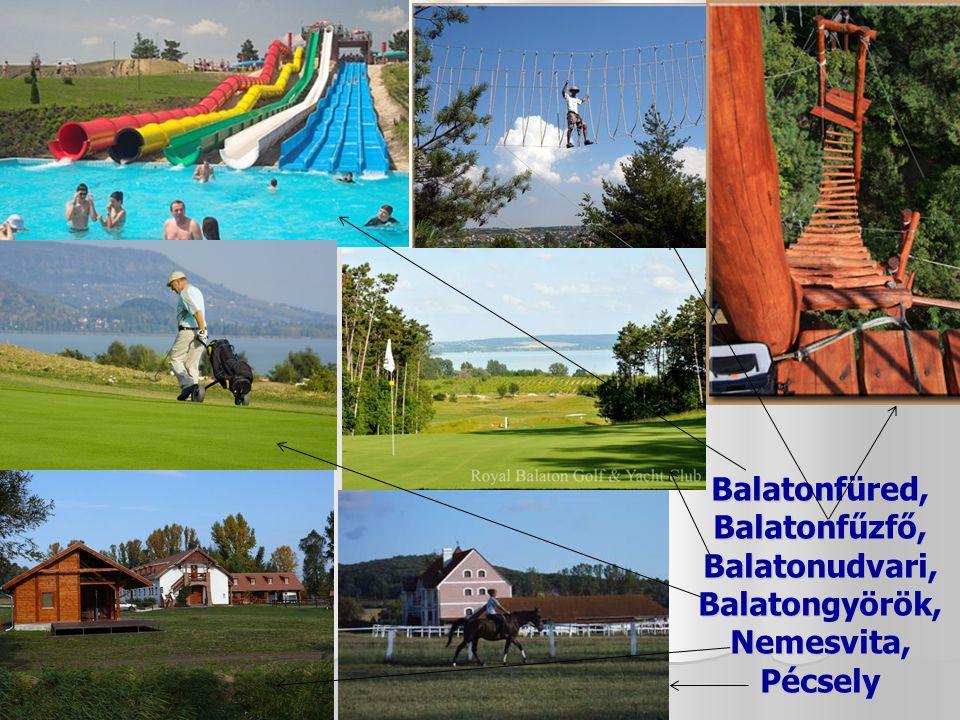 Aktív turizmus Kerékpározás: Balatoni Bringakörút Kerékpározás: Balatoni Bringakörút Vízi sportok, horgászat, halászat: Balaton Vízi sportok, horgászat, halászat: Balaton Bakancsos túrák: tanúhegyek, Balaton-felvidék tájai Bakancsos túrák: tanúhegyek, Balaton-felvidék tájai Golf: Balatonalmádi (Royal Balaton Golf & Yacht Club), Balatongyörök – Golfclub Imperial Balaton Golf: Balatonalmádi (Royal Balaton Golf & Yacht Club), Balatongyörök – Golfclub Imperial Balaton Lovaglás: Pécsely – Klára-puszta, Nemesvita – Equital Lovasudvar és Wellness Panzió Lovaglás: Pécsely – Klára-puszta, Nemesvita – Equital Lovasudvar és Wellness Panzió Bobpálya: Balatonfűzfő Bobpálya: Balatonfűzfő Kalandpark: Tihany, Balatonfűzfő, Balatonzamárdi Kalandpark: Tihany, Balatonfűzfő, Balatonzamárdi Aquapark: Balatonfüred Aquapark: Balatonfüred