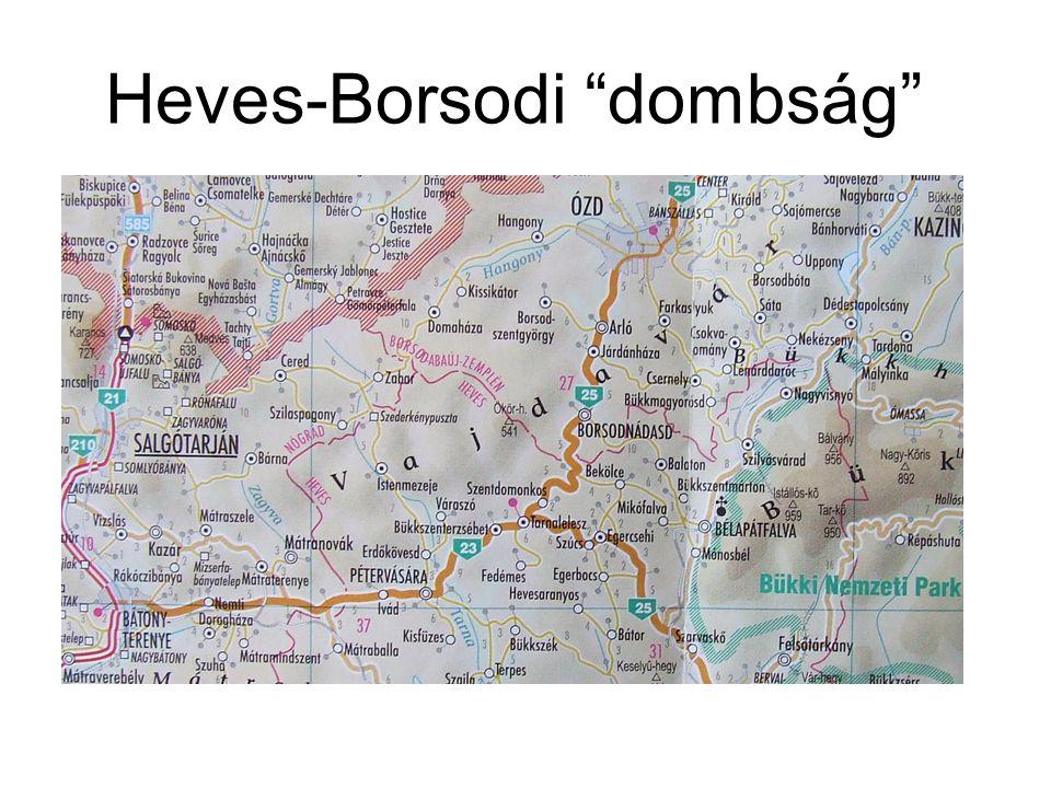 """Heves-Borsodi """"dombság"""""""