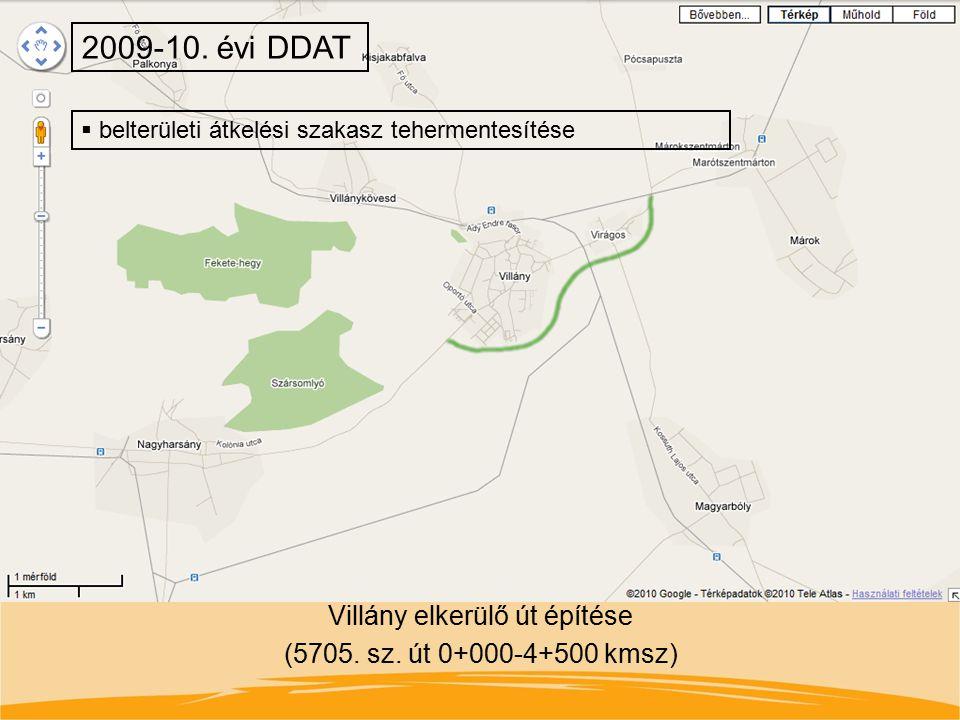 Villány elkerülő út építése (5705. sz. út 0+000-4+500 kmsz) 2009-10. évi DDAT  belterületi átkelési szakasz tehermentesítése