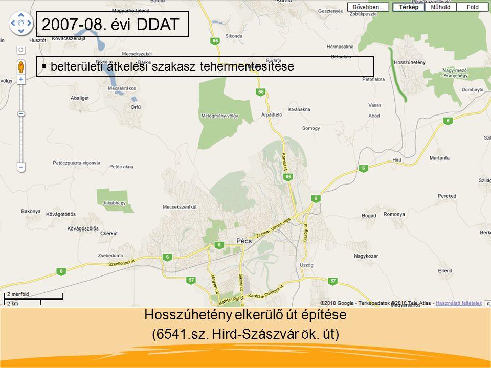 Hosszúhetény elkerülő út építése (6541.sz. Hird-Szászvár ök. út) 2007-08. évi DDAT  belterületi átkelési szakasz tehermentesítése