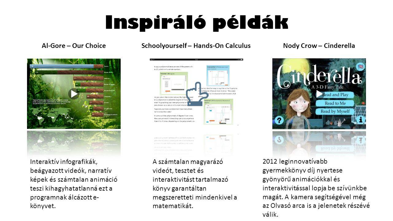 Inspiráló példák Interaktív infografikák, beágyazott videók, narratív képek és számtalan animáció teszi kihagyhatatlanná ezt a programnak álcázott e- könyvet.