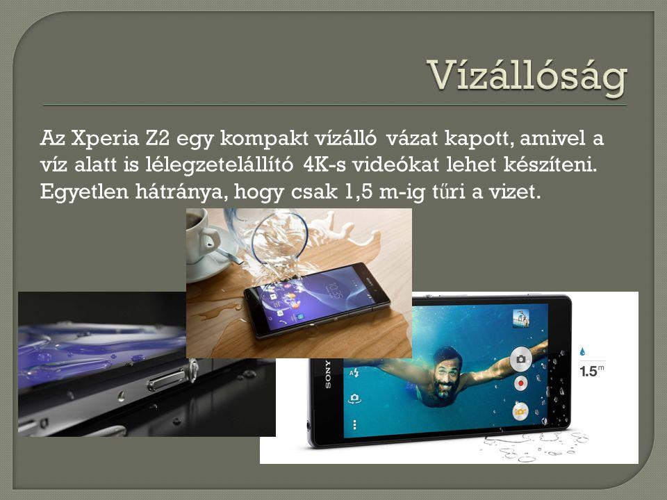 Az Xperia Z2 egy kompakt vízálló vázat kapott, amivel a víz alatt is lélegzetelállító 4K-s videókat lehet készíteni. Egyetlen hátránya, hogy csak 1,5