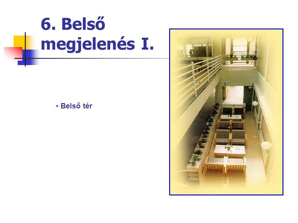 6. Belső megjelenés I. Belső tér