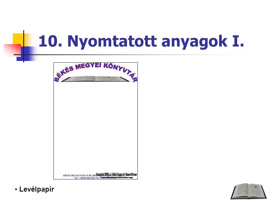 10. Nyomtatott anyagok I. Levélpapír