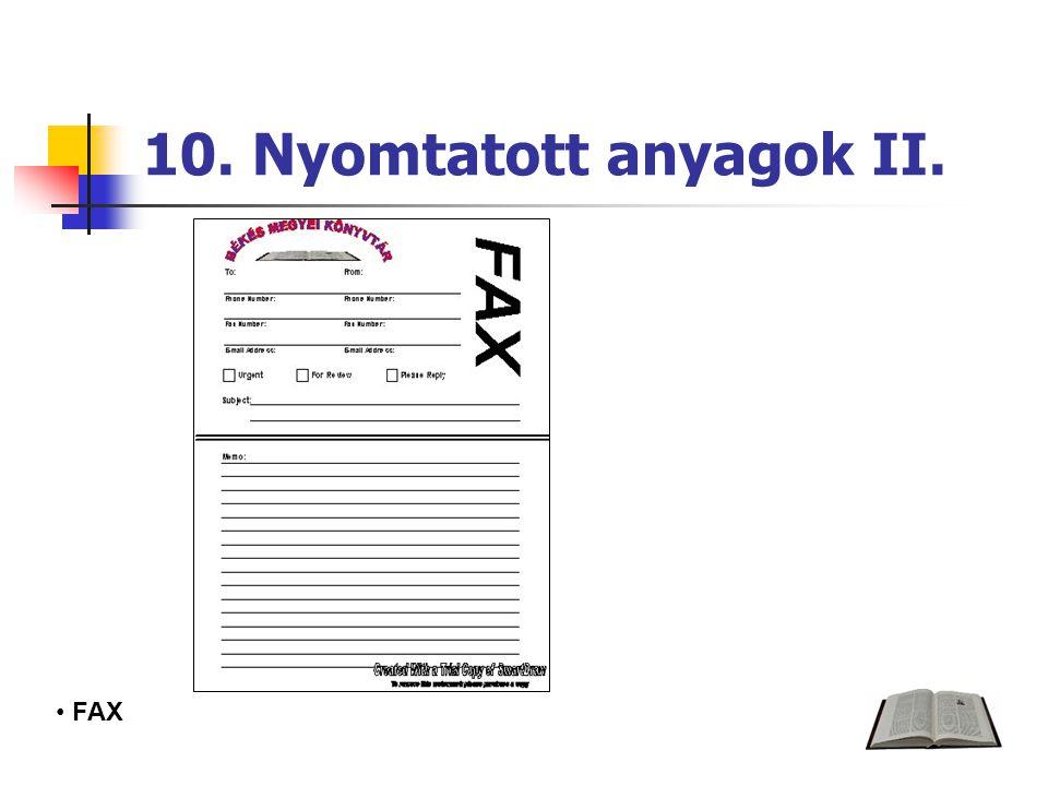 10. Nyomtatott anyagok II. FAX