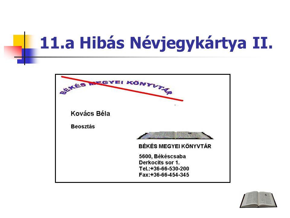 11.a Hibás Névjegykártya II.