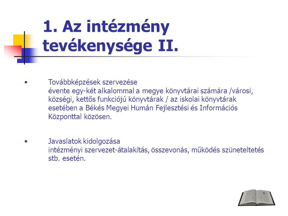 1. Az intézmény tevékenysége II.