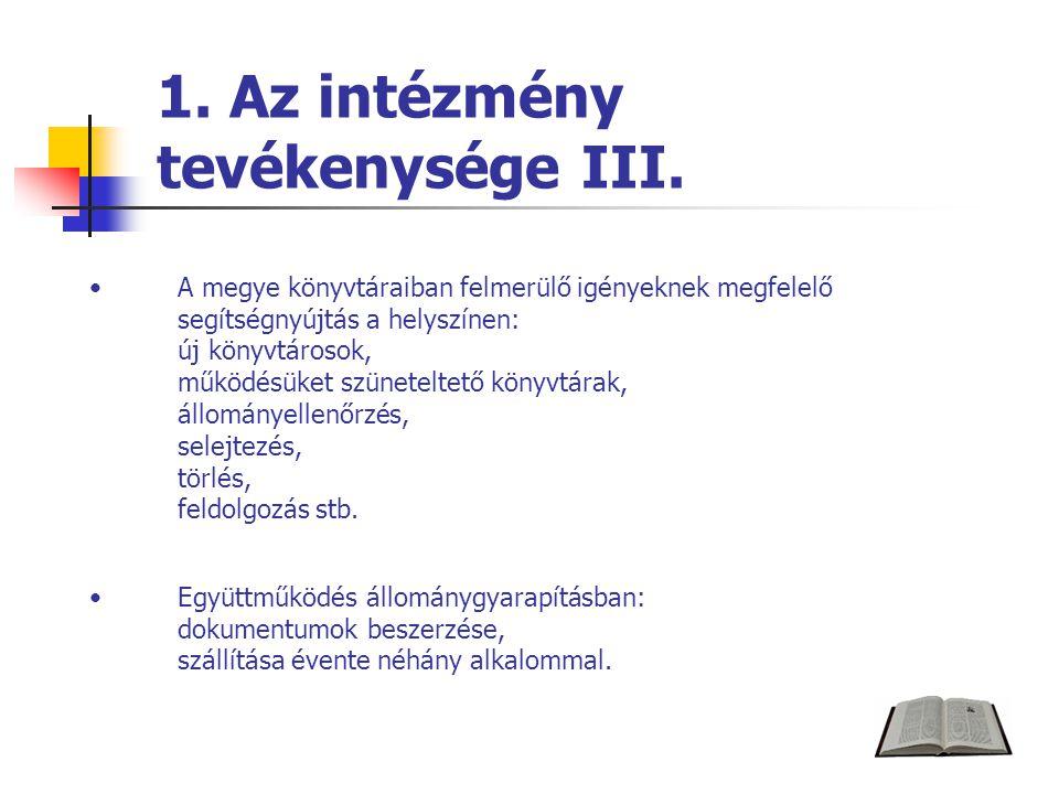 1. Az intézmény tevékenysége III.