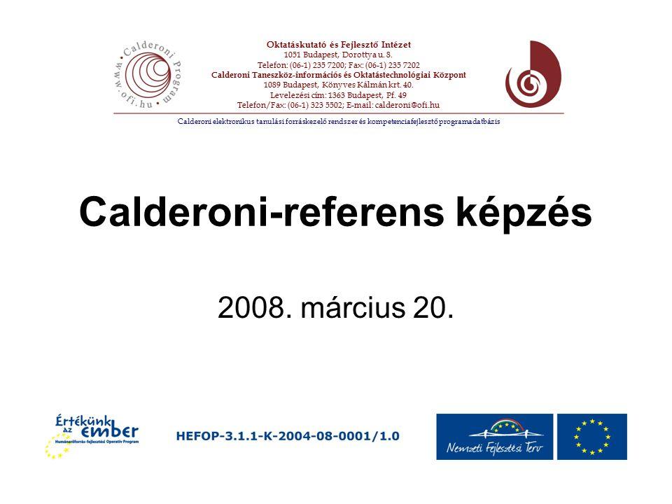 Calderoni-referens képzés 2008. március 20.