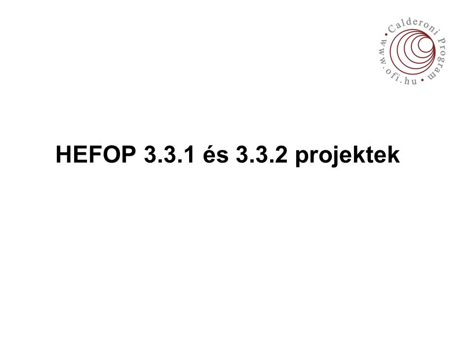 HEFOP 3.3.1 és 3.3.2 projektek