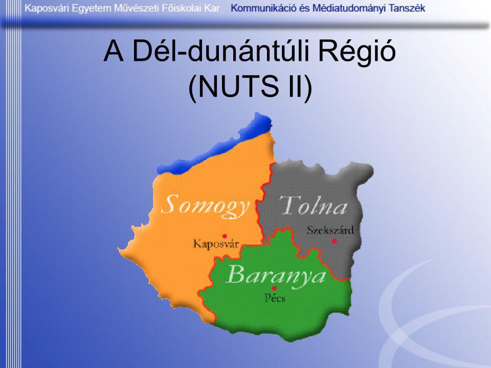 A Dél-dunántúli Régió (NUTS II)