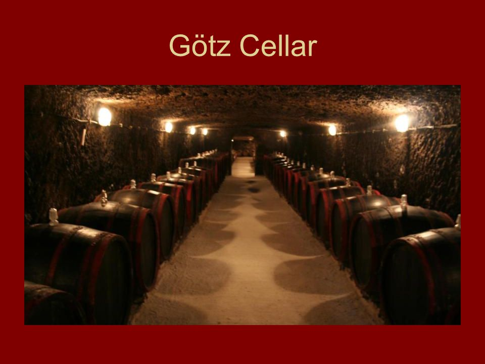 Götz Wine yards