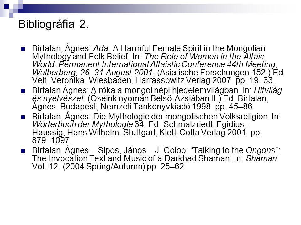 A képek forrásai (2014.09.21) A Magyar – Mongol Expedíció archívuma Birtalan: Sámánizmus és népvallás további diasorai.