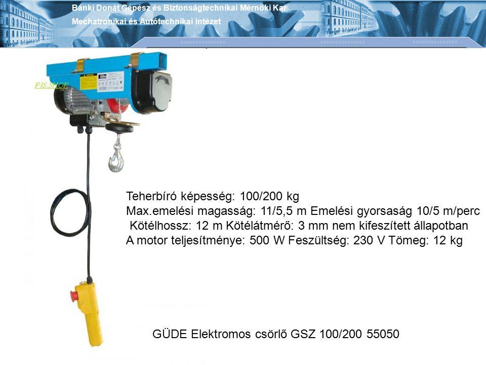 GÜDE Elektromos csörlő GSZ 100/200 55050 Teherbíró képesség: 100/200 kg Max.emelési magasság: 11/5,5 m Emelési gyorsaság 10/5 m/perc Kötélhossz: 12 m
