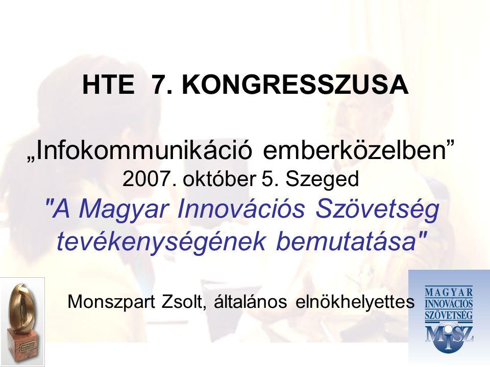 """HTE 7. KONGRESSZUSA """"Infokommunikáció emberközelben 2007."""