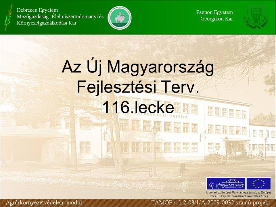 Az Új Magyarország Fejlesztési Terv. 116.lecke