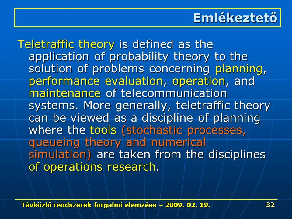 Távközlő rendszerek forgalmi elemzése – 2009. 02.