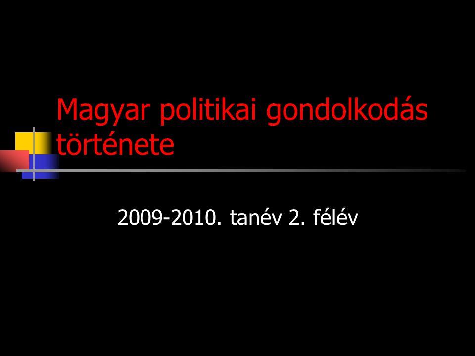 5.téma A politikai gondolkodás átformálódása a 19.