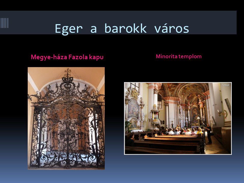 Eger a barokk város Megye-háza Fazola kapu Minorita templom