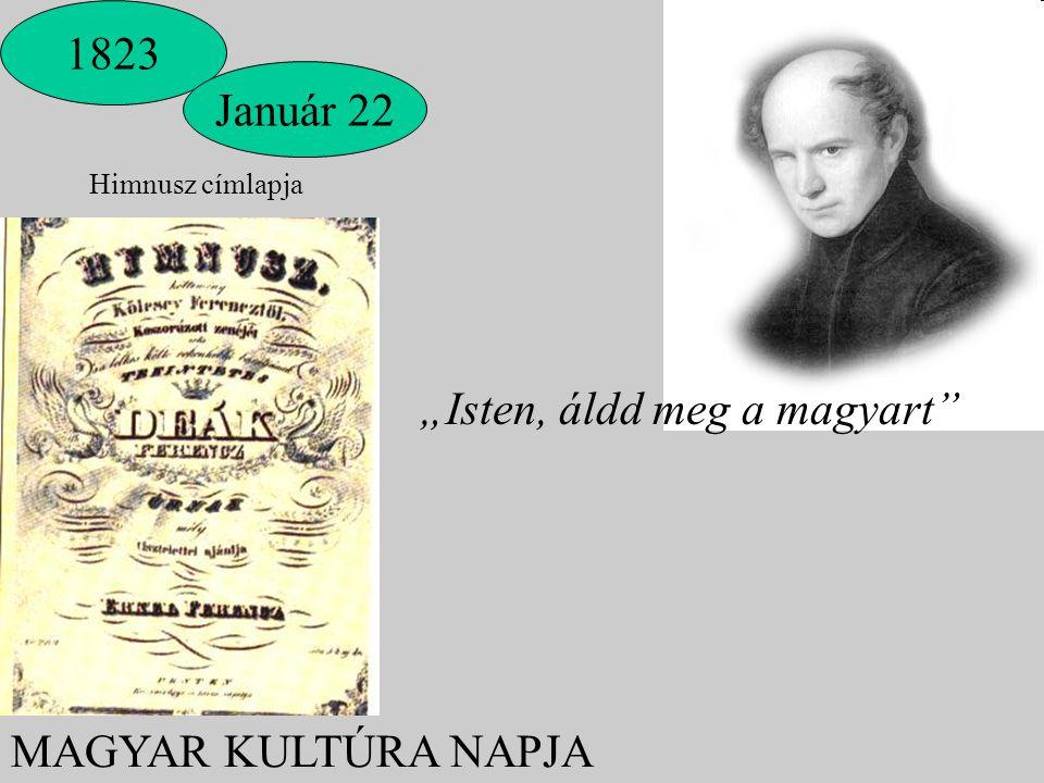 """Himnusz címlapja 1823 Január 22 MAGYAR KULTÚRA NAPJA """"Isten, áldd meg a magyart"""""""