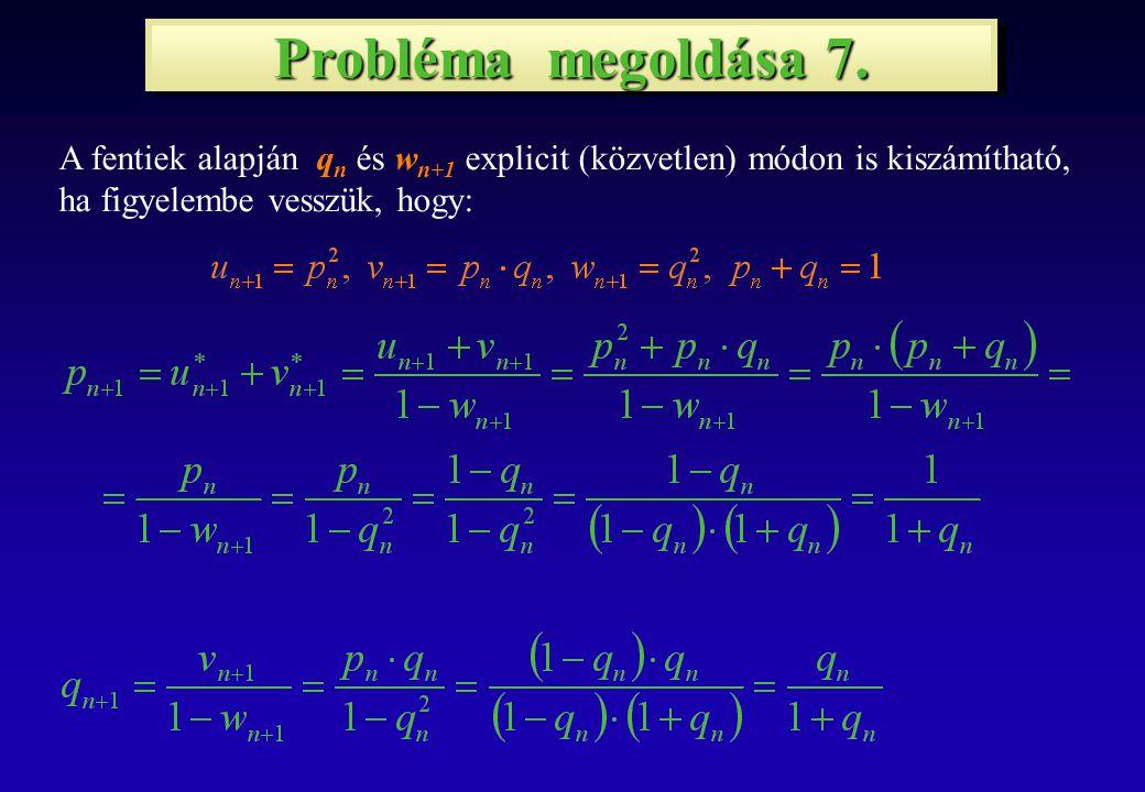 Probléma megoldása 7.