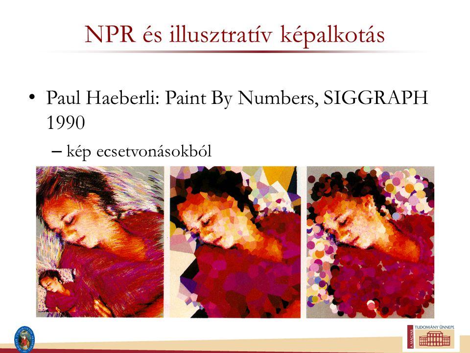 NPR és illusztratív képalkotás Paul Haeberli: Paint By Numbers, SIGGRAPH 1990 – kép ecsetvonásokból