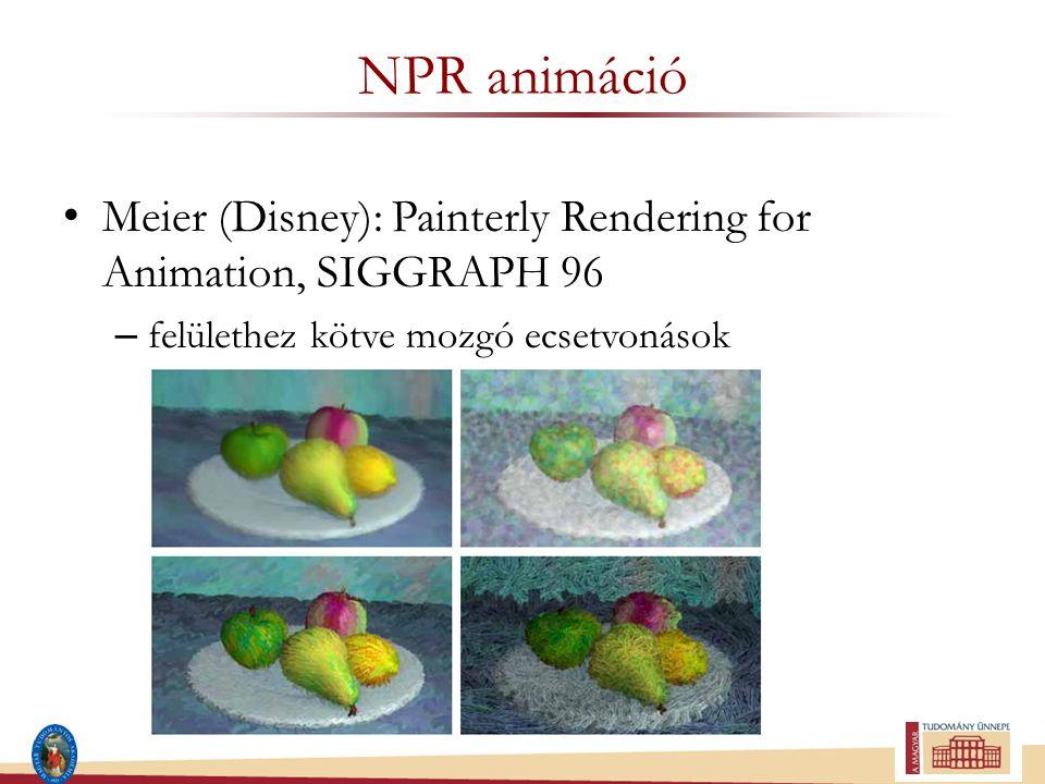 NPR animáció Meier (Disney): Painterly Rendering for Animation, SIGGRAPH 96 – felülethez kötve mozgó ecsetvonások
