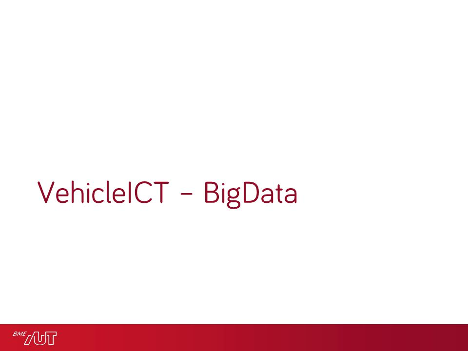 VehicleICT – BigData