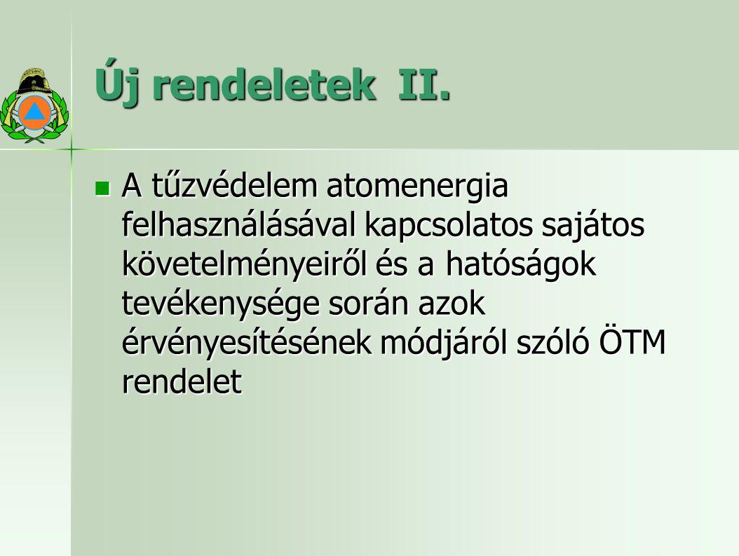 Új rendeletek II.