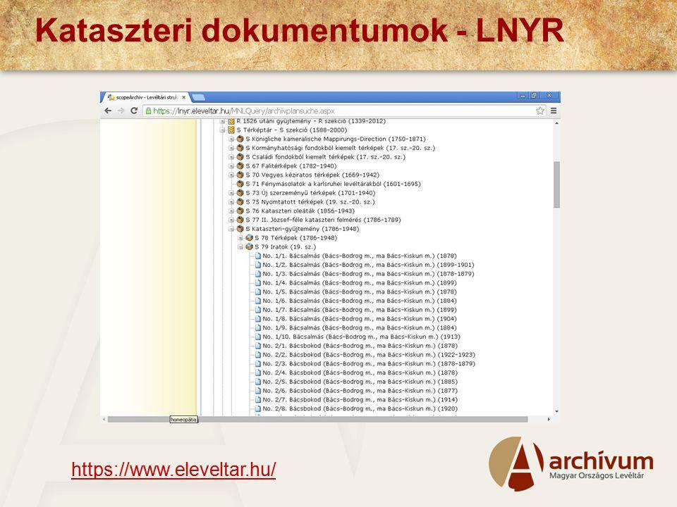 Kataszteri dokumentumok - LNYR https://www.eleveltar.hu/