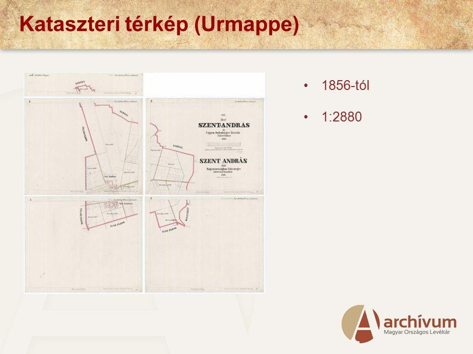 Kataszteri térkép (Urmappe) 1856-tól 1:2880