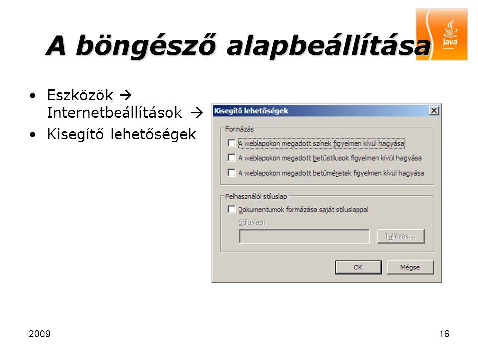 200916 A böngésző alapbeállítása Eszközök  Internetbeállítások  Kisegítő lehetőségek