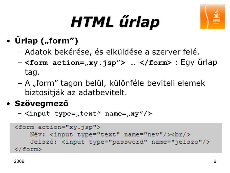 """20096 HTML űrlap Űrlap (""""form"""") –Adatok bekérése, és elküldése a szerver felé. – … : Egy űrlap tag. –A """"form"""" tagon belül, különféle beviteli elemek b"""