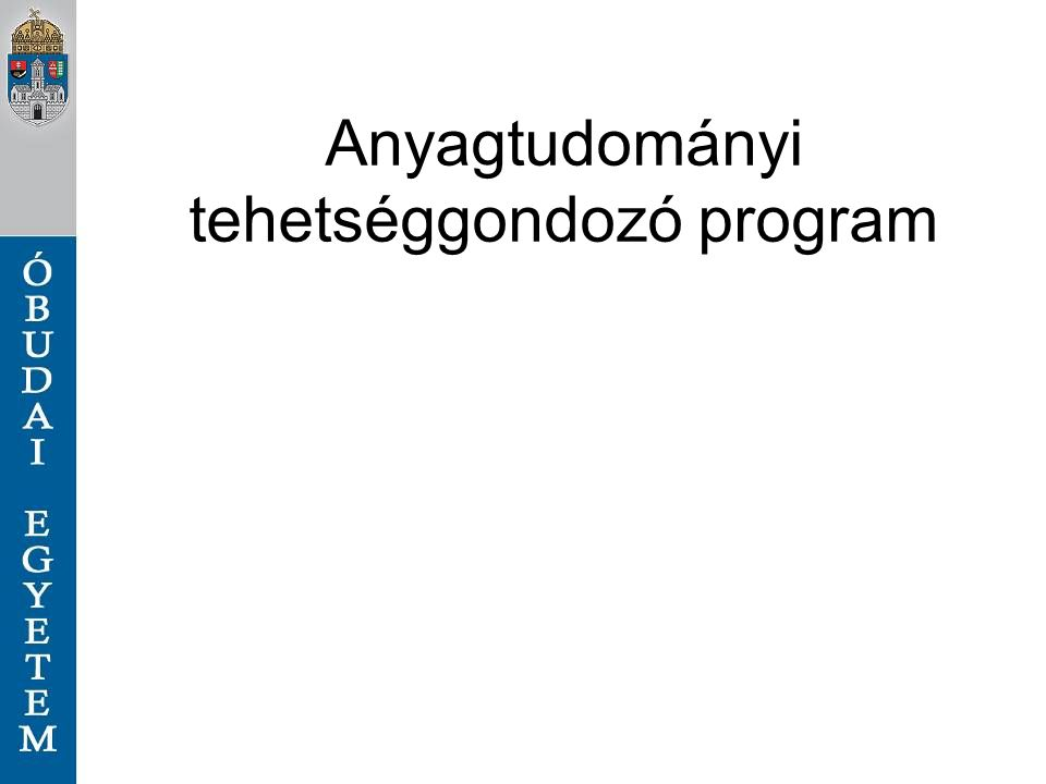 Anyagtudományi tehetséggondozó program