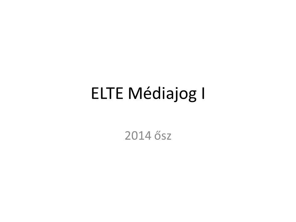 ELTE Médiajog I 2014 ősz
