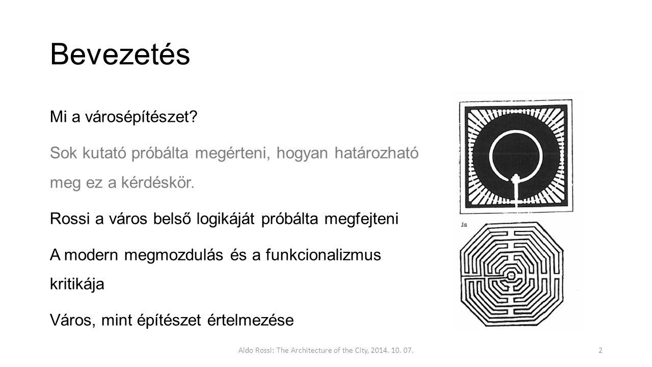 """Bevezetés Részek:01 Leírás, osztályozás, tipológia kérdései 02 Városszerkezet 03 Városi műtárgy egyedisége és a """"locus , a városi történet 04 Városi dinamizmus és politikai problémák Állandóság teóriája Műemlékek jelentősége A """"locus Építészet, mint az intézményesség fizikai szerkezete Városi műtárgyak fejlődése Aldo Rossi: The Architecture of the City, 2014."""