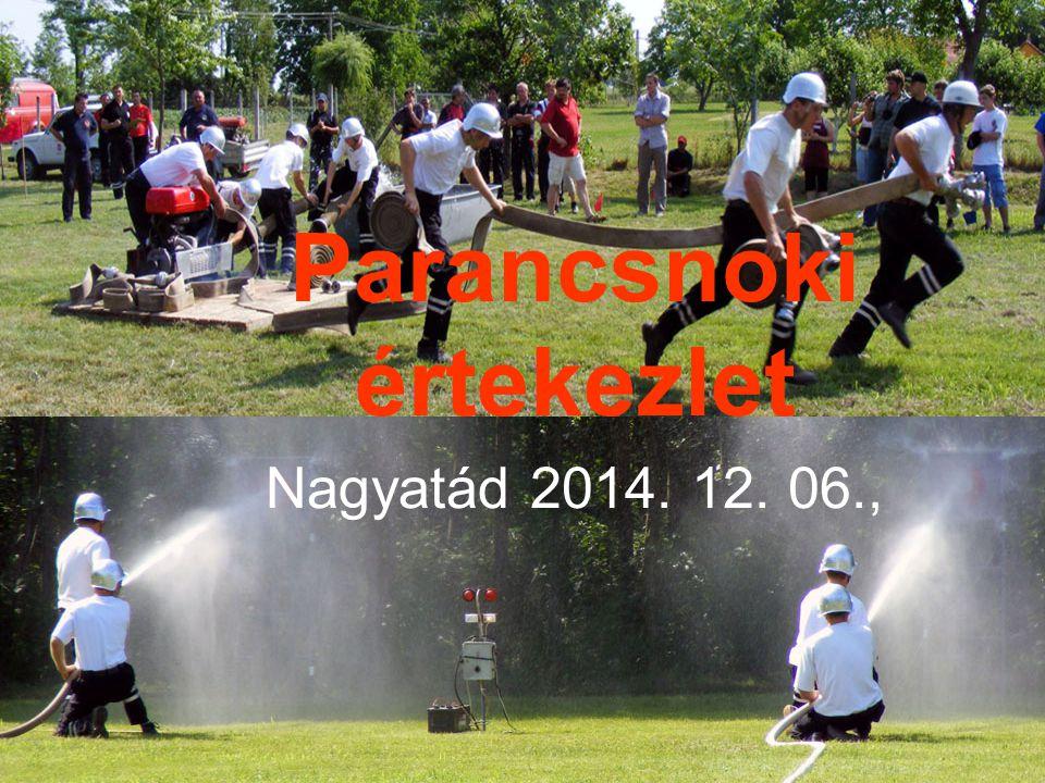 Parancsnoki értekezlet Nagyatád 2014. 12. 06.,