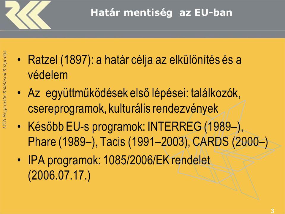 MTA Regionális Kutatások Központja Instrument for Pre-accession (IPA) Az IPA segítséget nyújt az EU-hoz csatlakozó országoknak a 2007 és 2013 közötti időszakban.