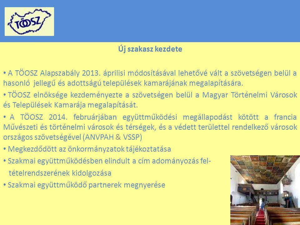 Új szakasz kezdete A TÖOSZ Alapszabály 2013.