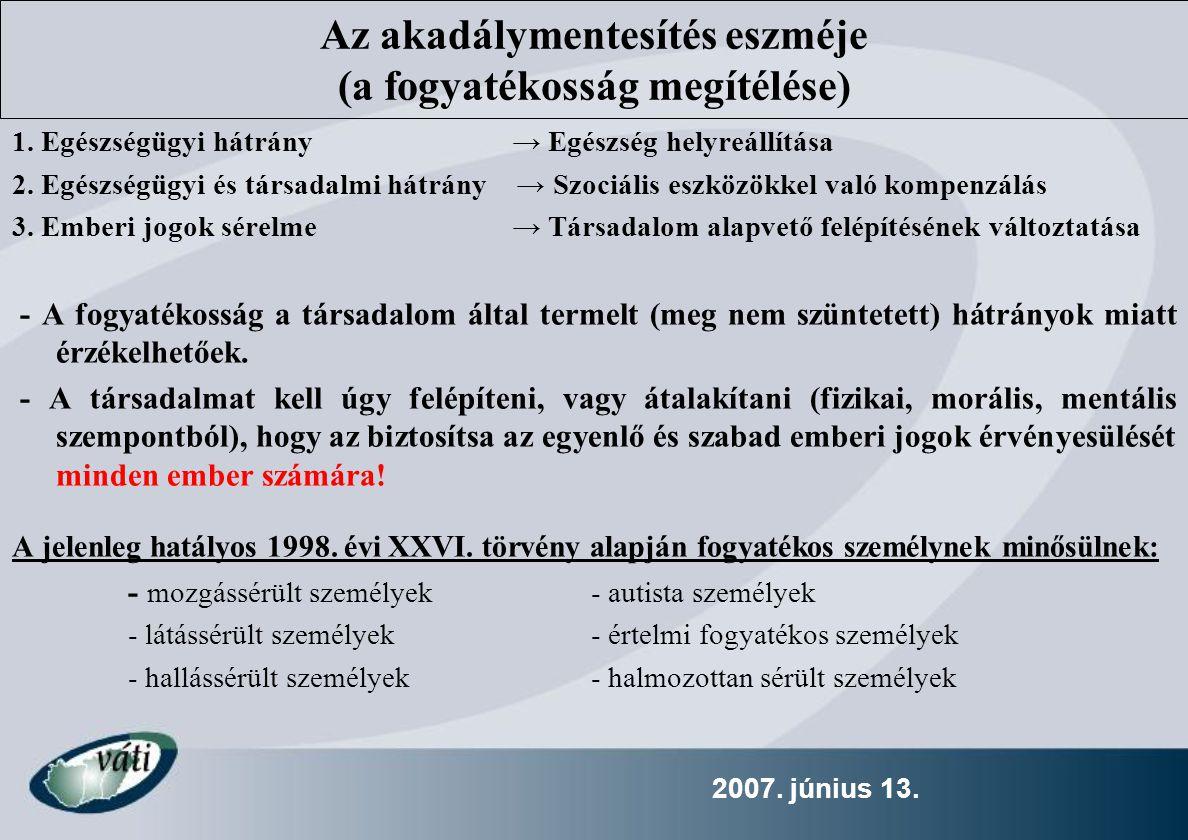 2007.június 13. Pályázatok szakmai értékelésénél szerezhető többletpontok 1.