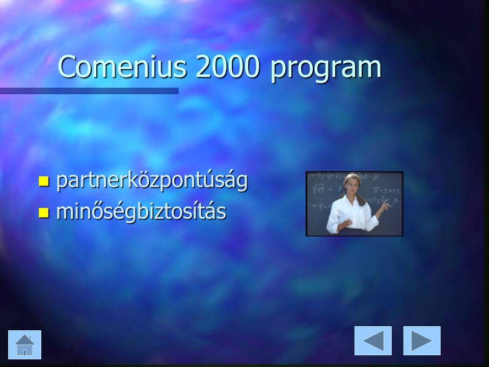 Comenius 2000 program n partnerközpontúság n minőségbiztosítás
