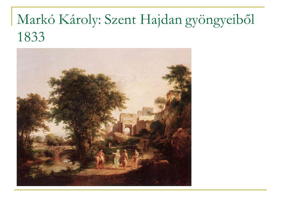 Markó Károly: Szent Hajdan gyöngyeiből 1833