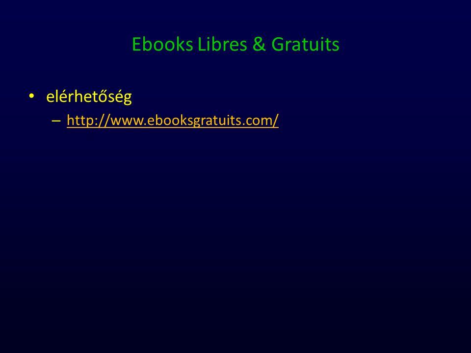 Ebooks Libres & Gratuits elérhetőség – http://www.ebooksgratuits.com/ http://www.ebooksgratuits.com/